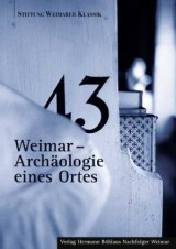 Weimar– Archäologie eines Ortes
